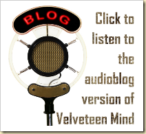 Velveteen Mind Audioblog