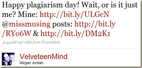 Twitter - Megan Jordan- Happy plagiarism day!