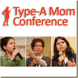 Type-A Mom Conference 2010